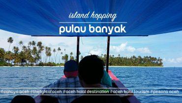 Island Hopping Pulau Banyak